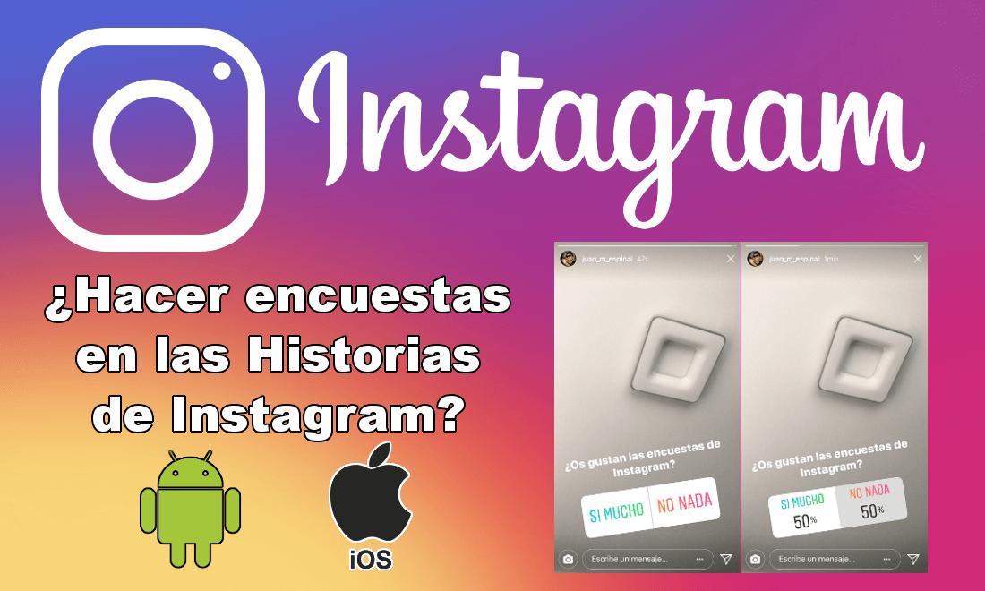 Como hacer encuestas y preguntas en las Historias de Instagram ...