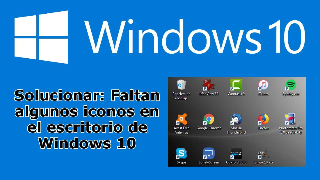 Como solucionar faltan iconos en el escritorio de windows 10 - Iconos para escritorio windows ...
